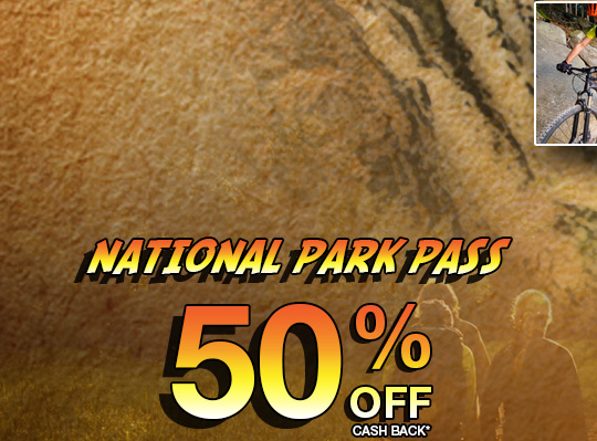 National Park Pass 50% Off Cash Back*