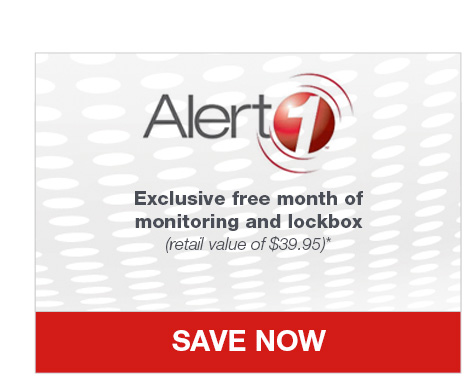 Alert 1. Exclusive free month of monitoring and lockbox (retail value of $39.95)*